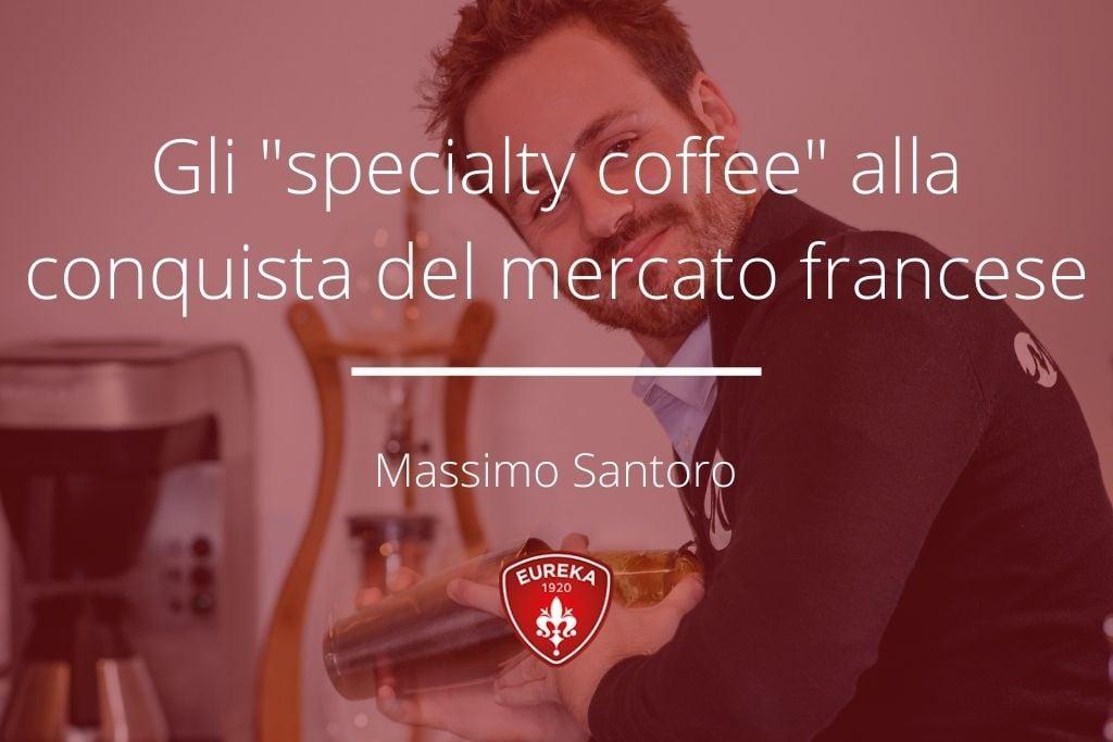 Caffè Specialty - Massimo Santoro - 1