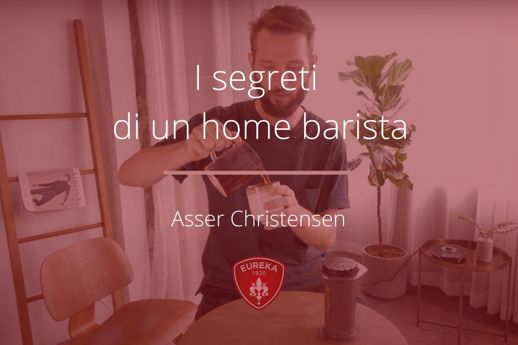 Segreti Home Barista - Asser Christensen - 1