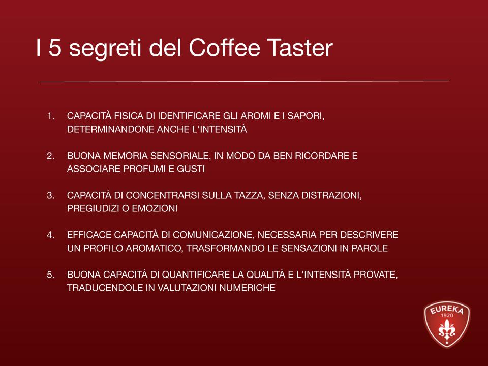 segreti coffee taster